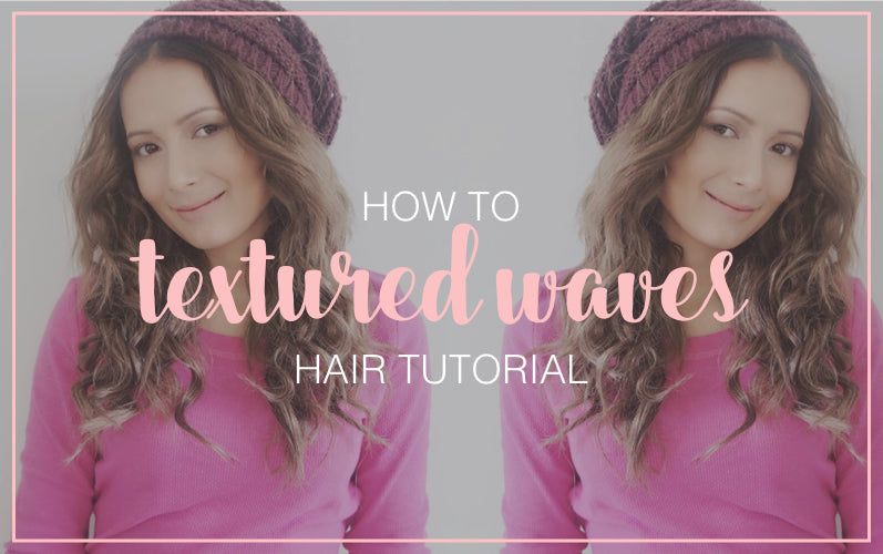 How to Textured Waves Hair Tutorial