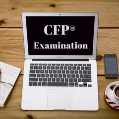The CFP® Examination, the 2nd exam for the Certified Financial Planner® (CFP®) designation