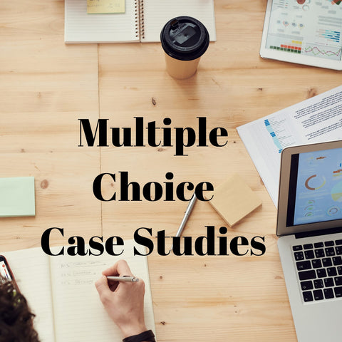 Case Studies with Multiple-choice Questions