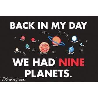 Back in my day we had nine planets magnet Ephemera Home Decor/Kitchenware