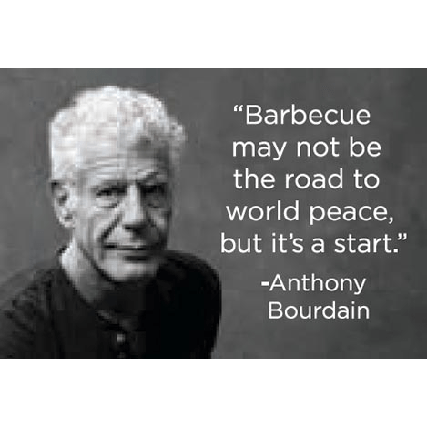 Barbeque may not be the road to world peace but it's a start.-A. Bourdain magnet Ephemera Home Decor/Kitchenware