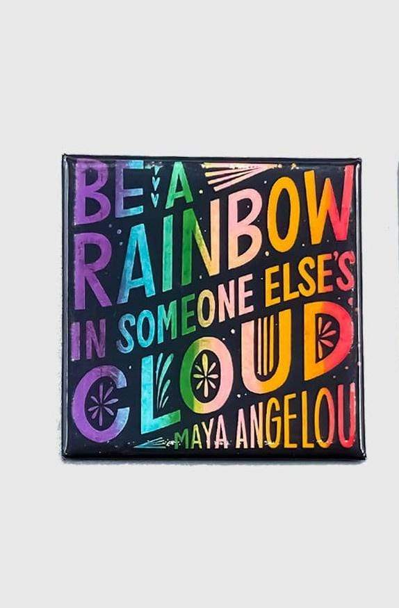 Be A Rainbow In Someone Else's Cloud Magnet Citizen Ruth Home Decor/Kitchenware