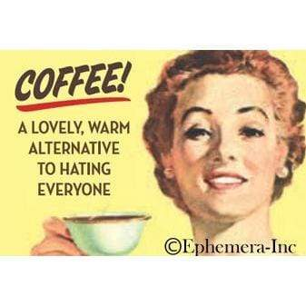 Coffee! A lovely warm alternative... magnet Ephemera Home Decor/Kitchenware