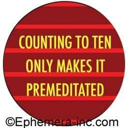 Counting to ten only makes it premeditated magnet Ephemera Home Decor/Kitchenware