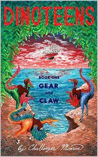 Dinoteens: Gear and Claw Mary Diner Books