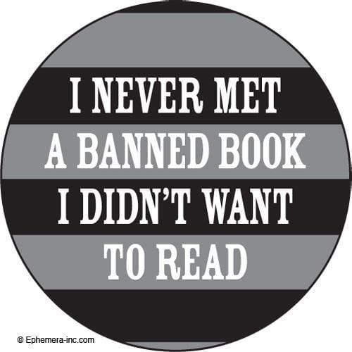 I never met a banned book I didn't want to read magnet Ephemera Home Decor/Kitchenware