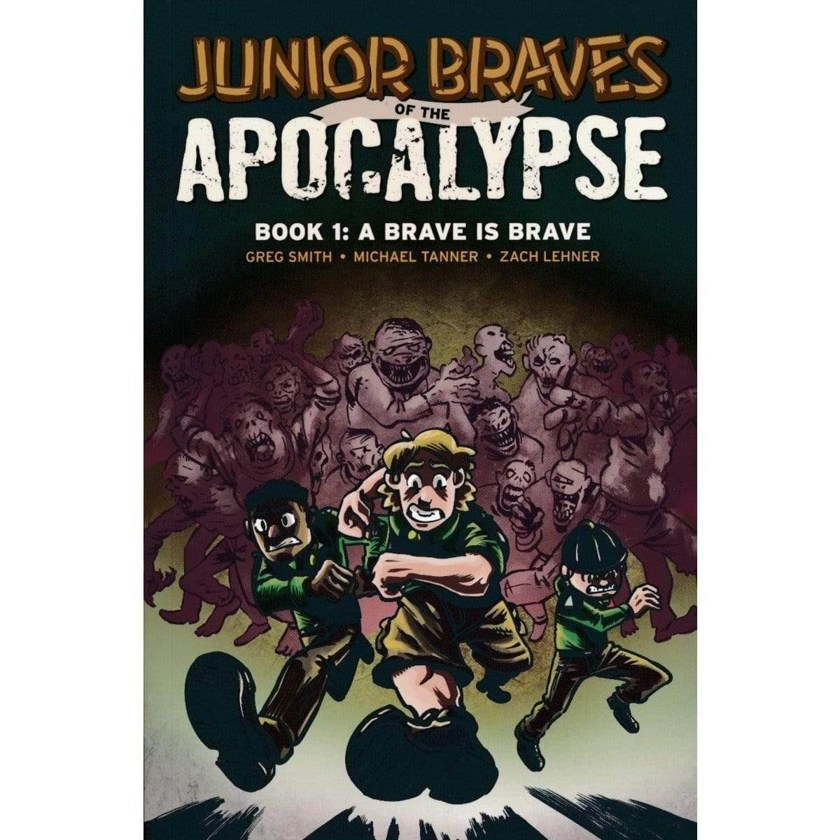 Junior Braves of the Apocalypse: Book 1-A Brave Is Brave Alliance Games Books