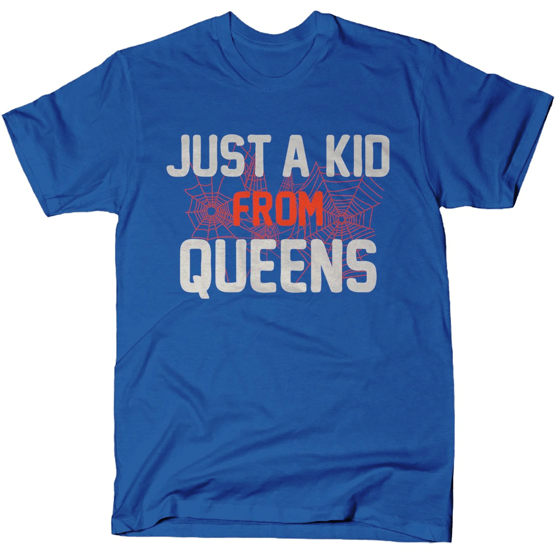 Just A Kid From Queens shirt Snorgtees Clothing/Accessories