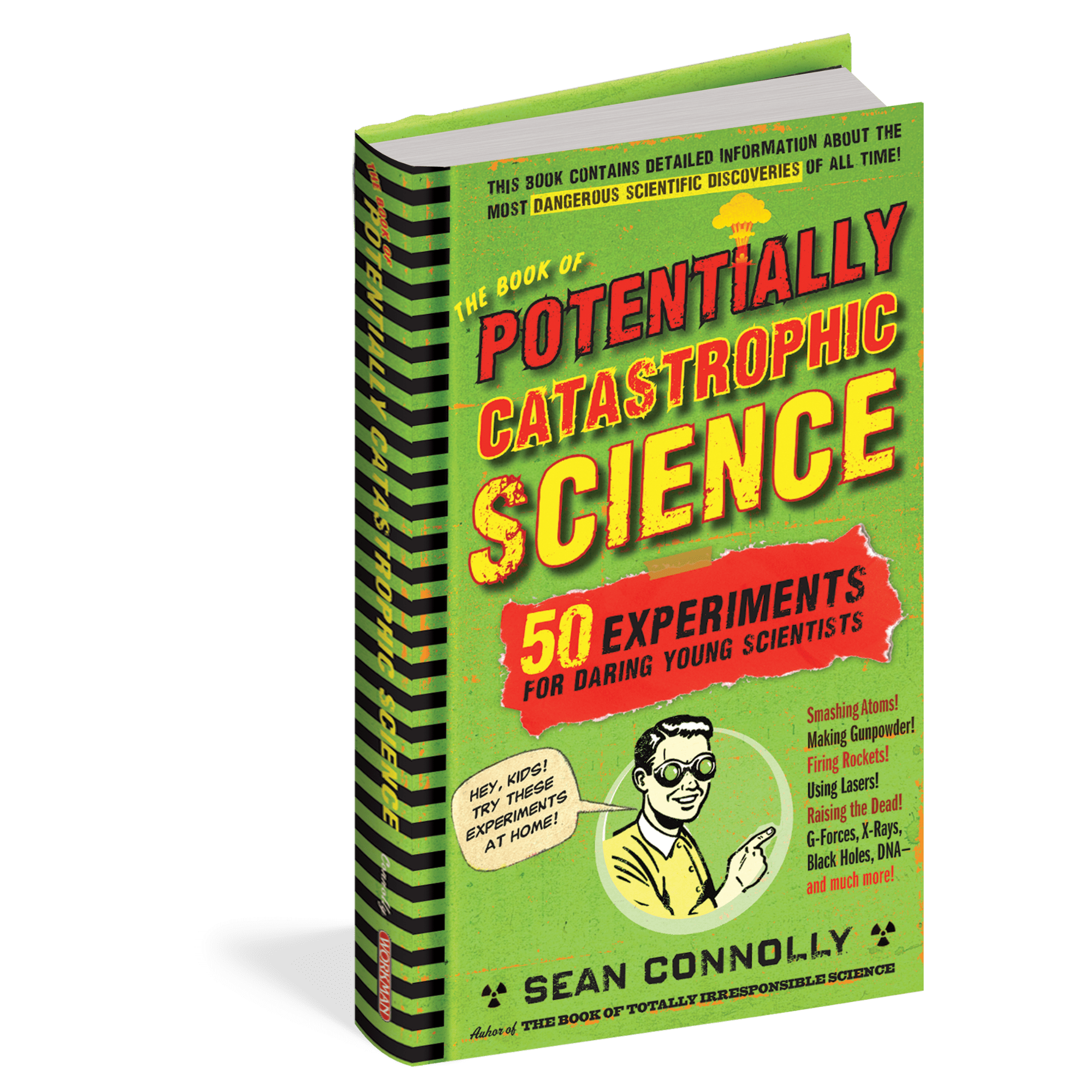 Potentially Catastrophic Science Experiments Workman Publishing Co. Books