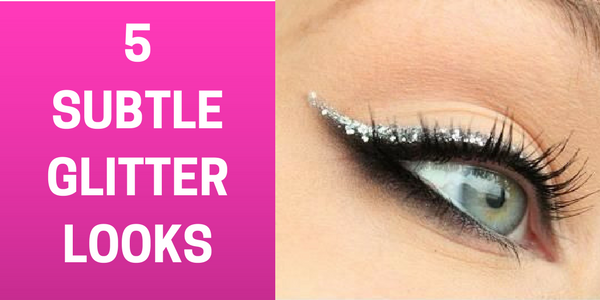 5 Gorgeous Ways To Add Touch Of Glitter
