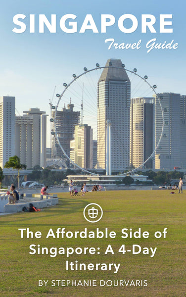 The Affordable Side of Singapore: A 4-Day Itinerary