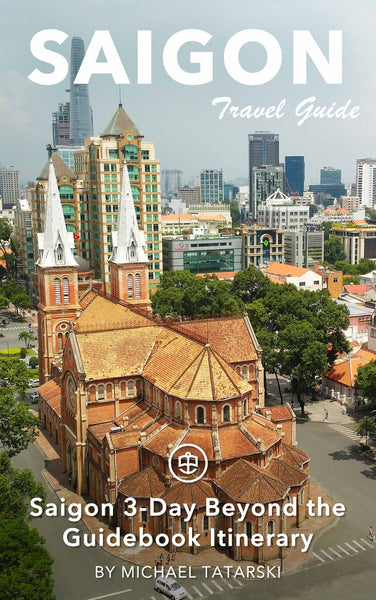 Saigon 3-Day Beyond the Guidebook Itinerary