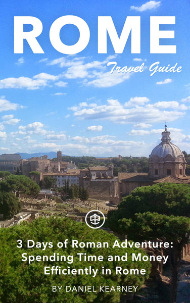 3 Days of Roman Adventure: spending time and money efficiently in Rome