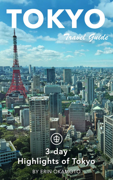 3-Day Highlights of Tokyo