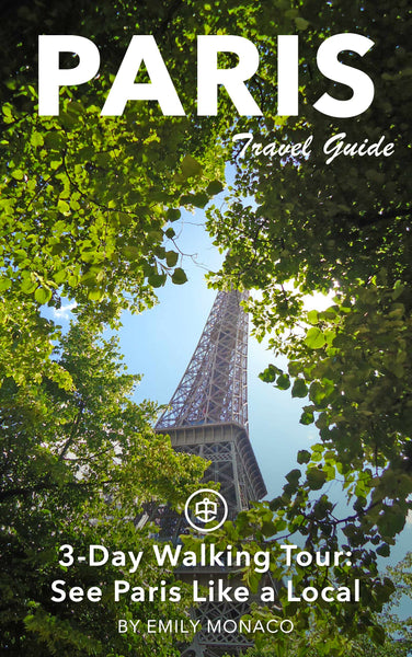 Paris 3-Day Walking Tour: See Paris Like a Local