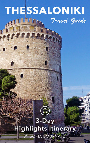 Thessaloniki, Greece - 3-Day Highlights Itinerary