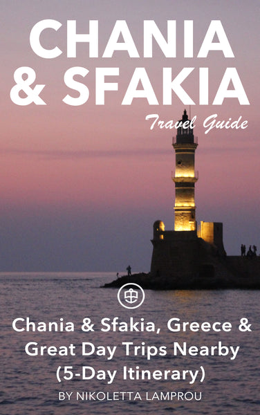 Chania & Sfakia, Greece & Great Day Trips Nearby (5-Day Itinerary)