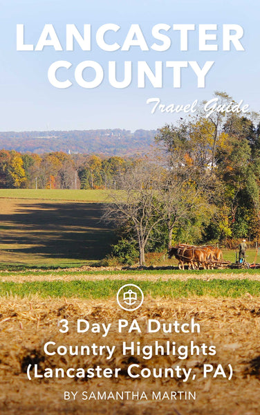 3 Day PA Dutch Country Highlights (Lancaster County, PA)