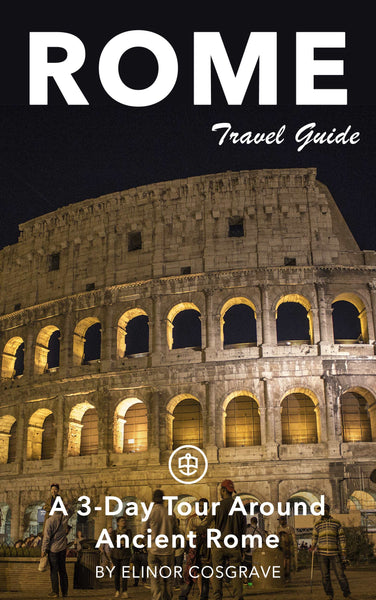 A 3-Day Tour Around Ancient Rome