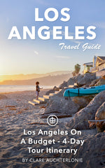 Los Angeles On A Budget - 4-Day Tour Itinerary