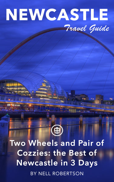 Two Wheels and Pair of Cozzies: the Best of Newcastle in 3 Days