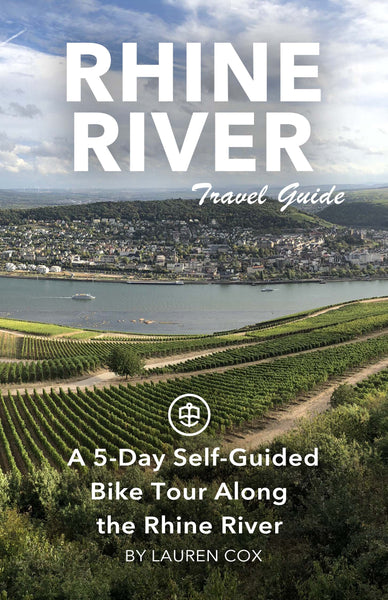 A 5-Day Self-Guided Bike Tour Along the Rhine River