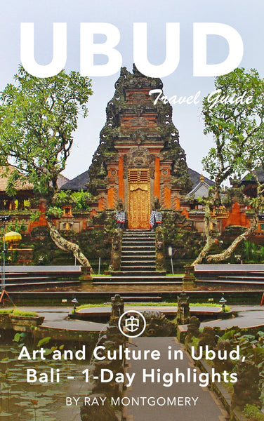 Art and Culture in Ubud, Bali – 1-Day Highlights