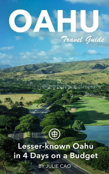 Lesser-known Oahu in 4 Days on a Budget