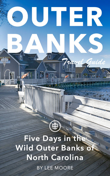 Five Days in the Wild Outer Banks of North Carolina