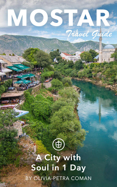 Mostar - A City with Soul in 1 Day