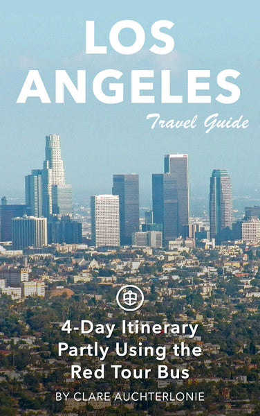 Los Angeles 4-Day Itinerary (partly using Red Tour Bus)