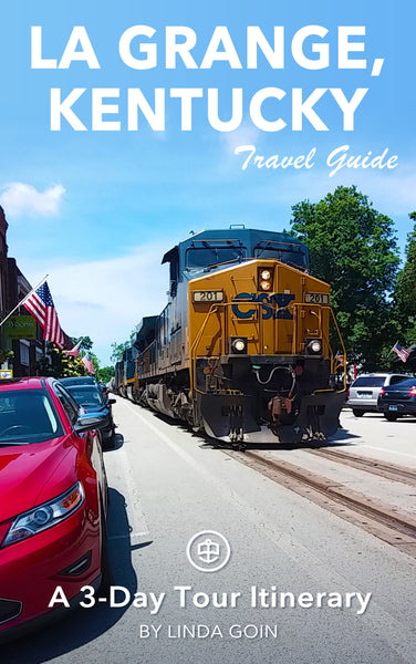 La Grange, Kentucky: A 3-Day Tour Itinerary
