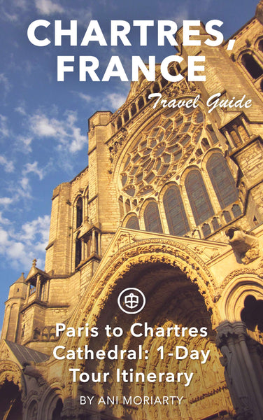Paris to Chartres Cathedral: 1-Day Tour Itinerary