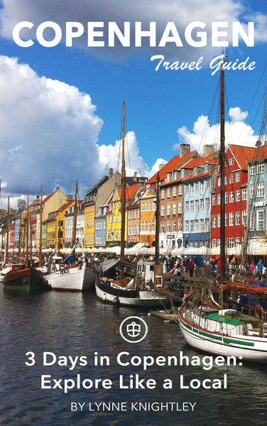 3 Days in Copenhagen - Explore Like a Local