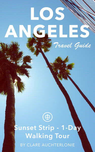 Sunset Strip, Los Angeles - 1-Day Walking Tour