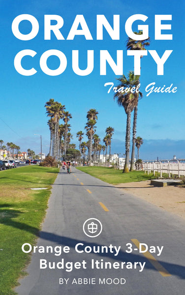Orange County 3-Day Budget Itinerary