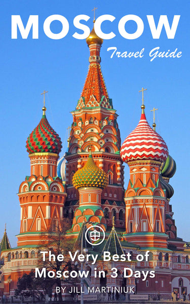 The Very Best of Moscow in 3 Days