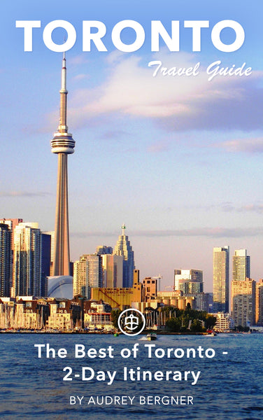 The Best of Toronto - 2-Day Itinerary