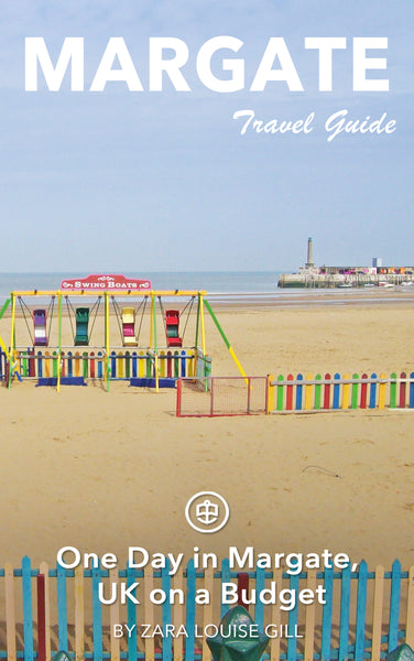 One Day in Margate, UK on a Budget