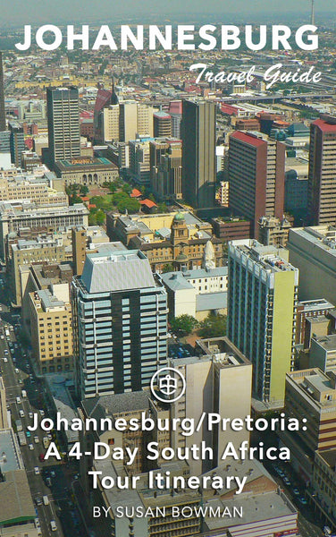 Johannesburg/Pretoria: A 4-Day South Africa Tour Itinerary