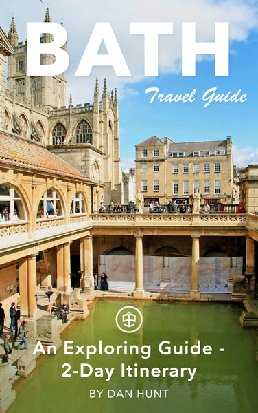 Bath: An Exploring Guide - 2-Day Itinerary