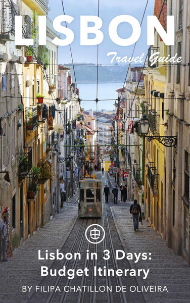 Lisbon in 3 Days: Budget Itinerary