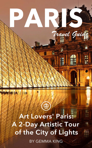 Art Lovers' Paris: A 2-Day Artistic Tour of the City of Lights