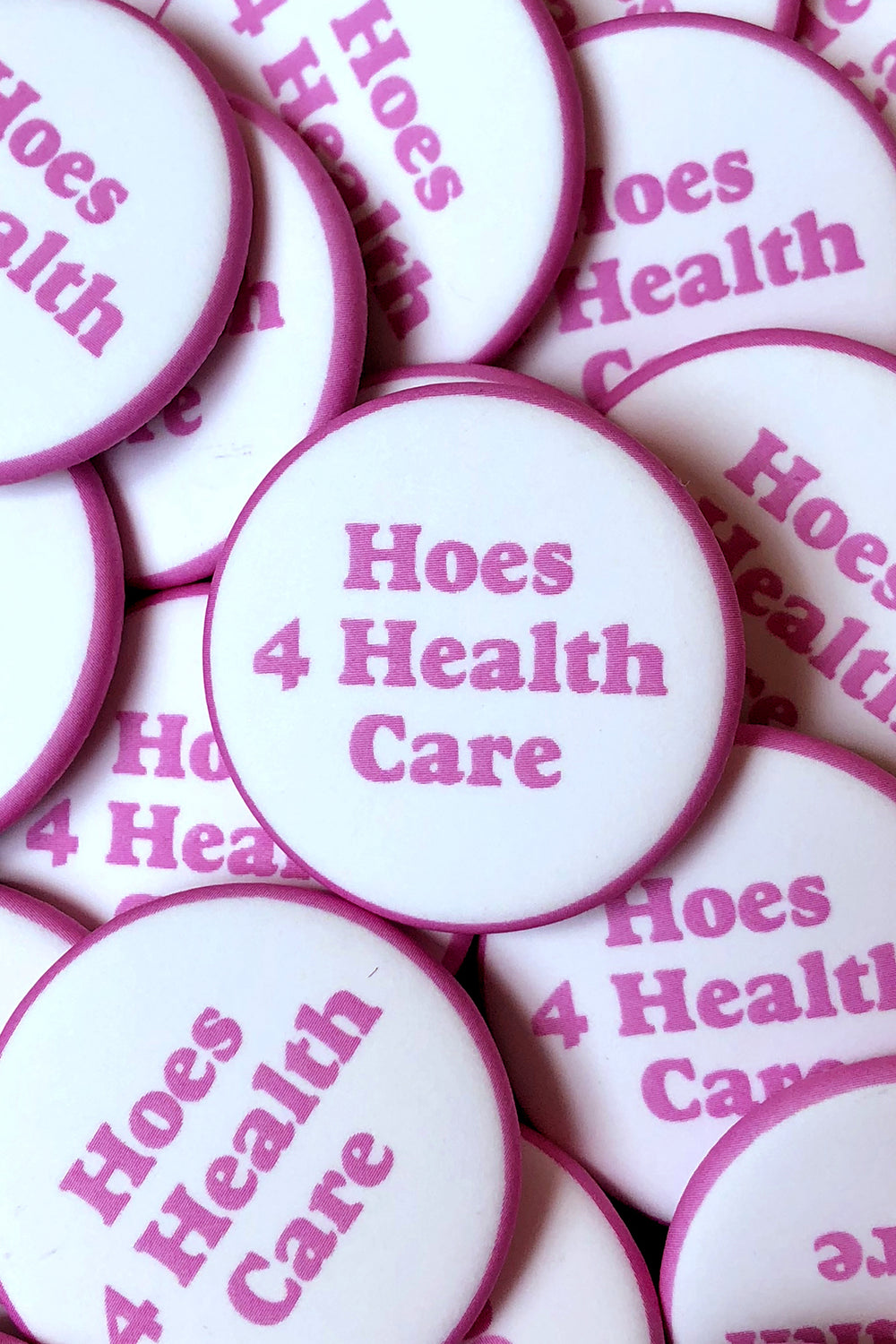 HOES 4 HEALTH CARE BUTTON