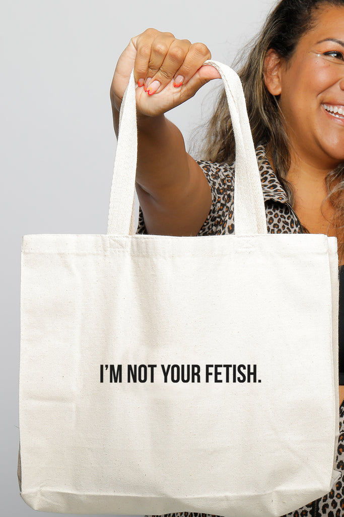 NOT YOUR FETISH TOTE BAG