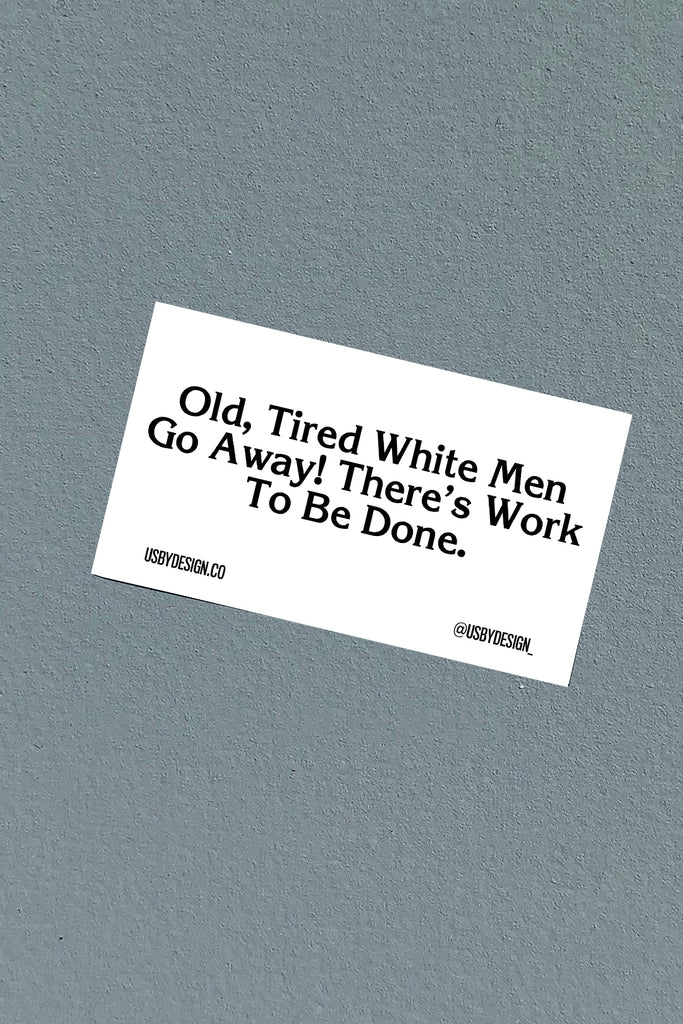 OLD WHITE MEN STICKER