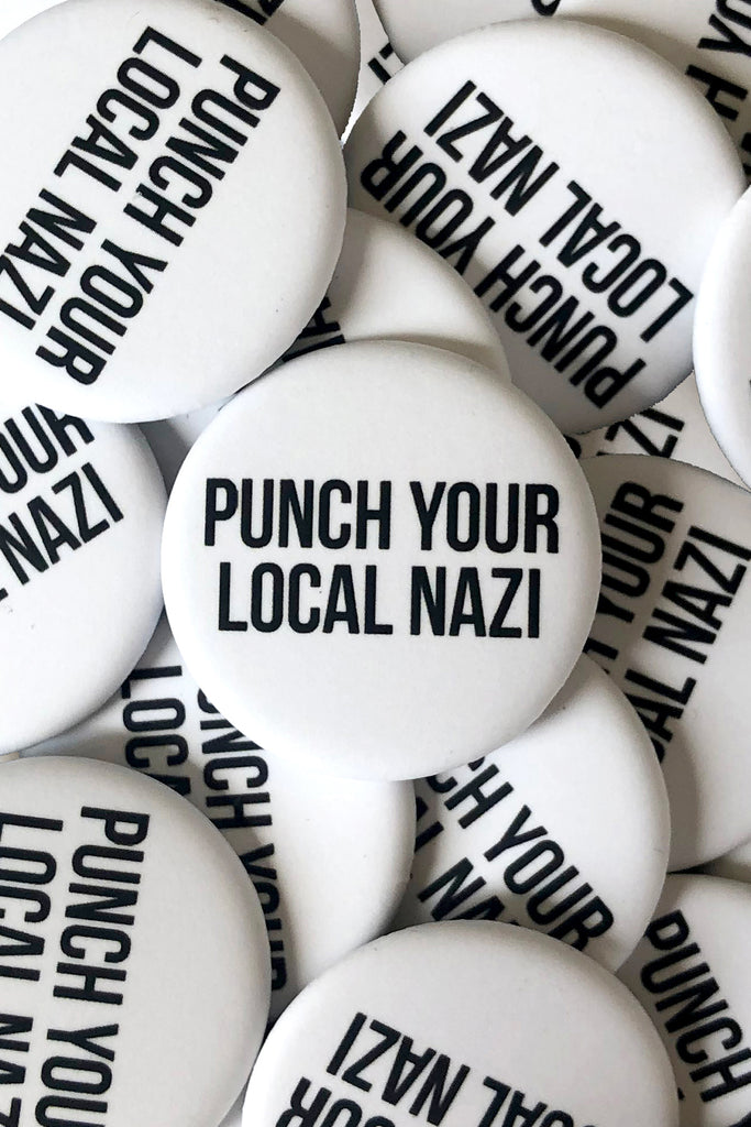 PUNCH YOUR LOCAL NAZI BUTTON