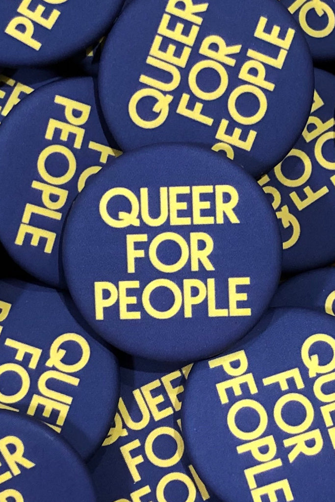 QUEER FOR PEOPLE BUTTON