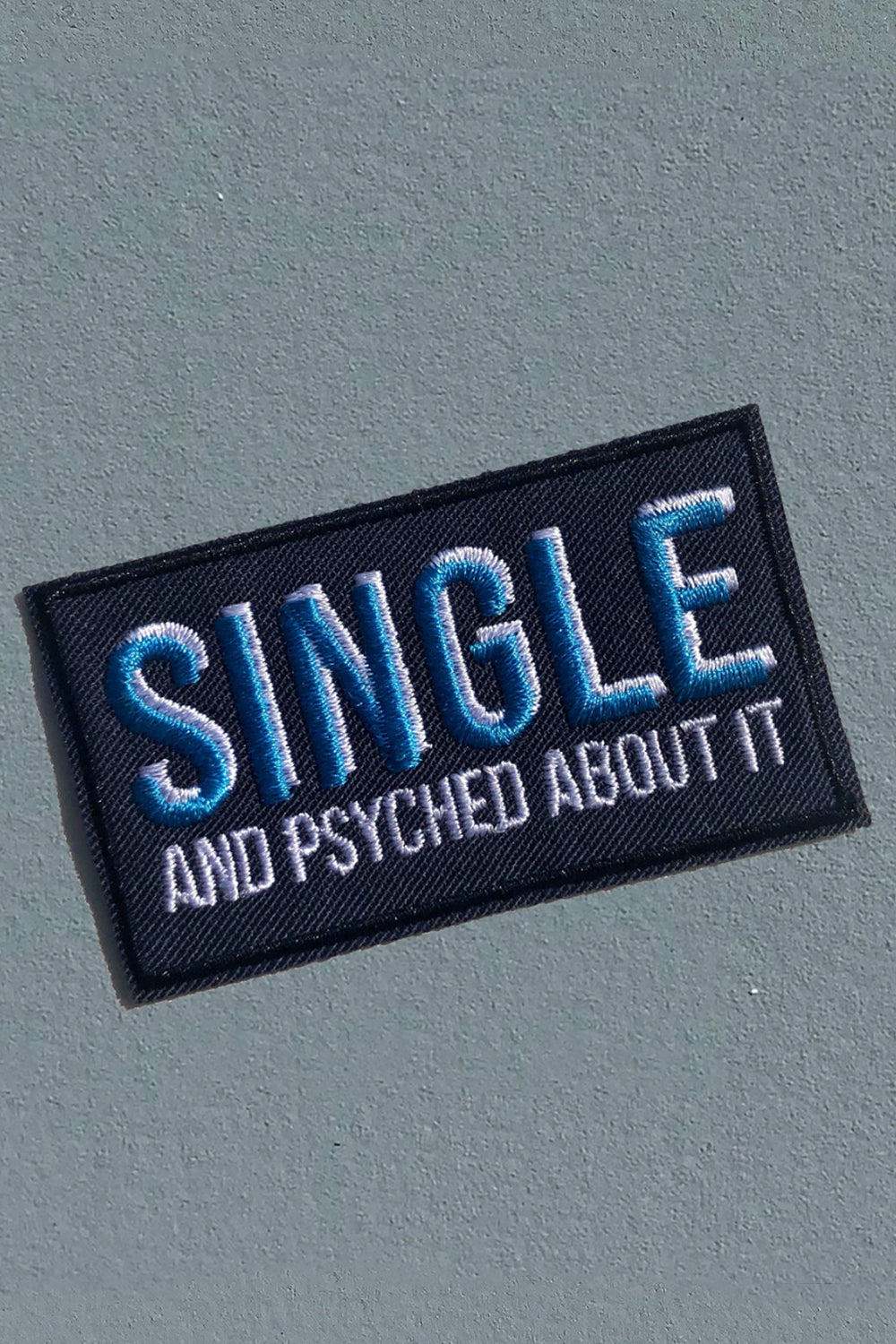 SINGLE & PSYCHED PATCH