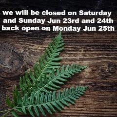 we will be closed on July 26th -29th due to final licensing inspection. we will be back open on Monday July 30th.